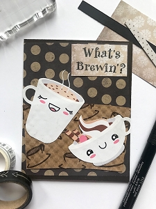 What's Brewin'? - Coffee Themed Card